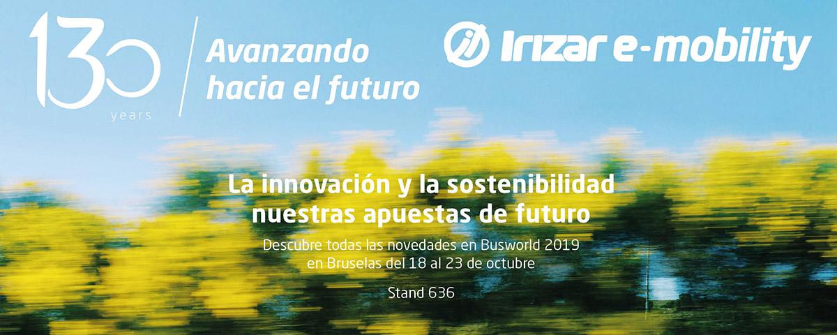 El Grupo Irizar realiza un despliegue sin precedentes de su estrategia de marca, tecnología y sostenibilidad en la Feria Internacional de Autobuses y Autocares Busworld que se celebrará entre los días 18 y 23 de octubre de 2019.